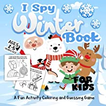 I Spy Winter Book for Kids Ages 2-5: A Fun Activity Happy Winter Season, Christmas Holiday Things & Other Cute Stuff Coloring and Guessing Game For Little Kids, Toddler and Preschool