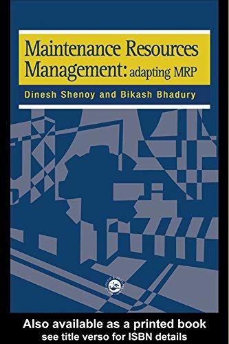 Maintenance Resource Management: Adapting Materials Requirements Planning MRP (English Edition)