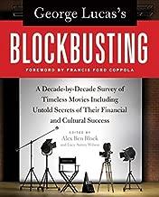 جورج لوكاس من blockbusting: A decade-by-decade Survey من الكلاسيكيات الخالدة والأفلام والكتب الإلكترونية بما في ذلك untold Secrets من الخاصة بهم الماليين و الثقافية نجاح