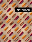 Hotdogs : College Ruled Notebook & 2020 Planner: Lined notebook Gift, 120 Pages, 8.5x11, Soft Cover, Matte Finish