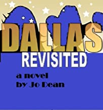 DALLAS REVISITED - A tribute to Larry Hagman: Fun and laughter in the Hollywood Hills when Henrietta lands her first agent (Henrietta Novels, volume 4)