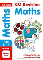Collins KS1 Revision and Practice - New 2014 Curriculum Edition ? KS1 Maths: Revision Guide by Collins UK(2015-09-01)