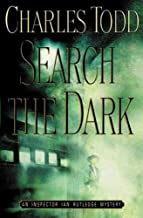 By Charles Todd - Search the Dark (Inspector Ian Rutledge Novels) (1999-05-16) [Hardcover]