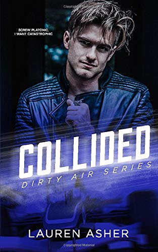 Collided (Dirty Air Series, Band 2)