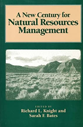 A New Century for Natural Resources Management (English Edition)