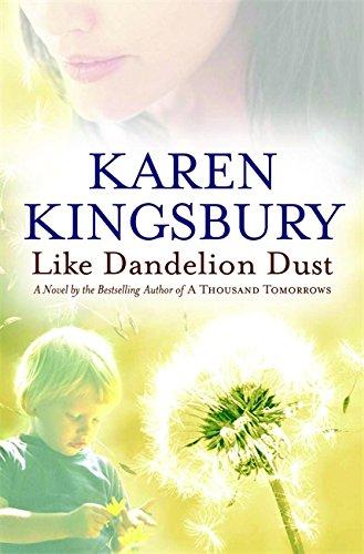 Like Dandelion Dust