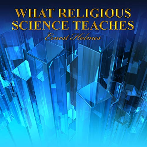 What Religious Science Teaches  By  cover art