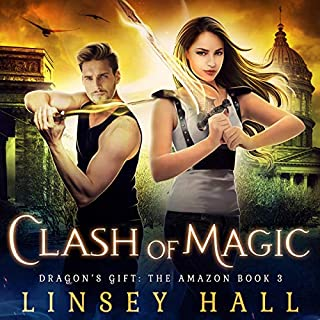 Clash of Magic     Dragon's Gift: The Amazon, Book 3              By:                                                                                                                                 Linsey Hall                               Narrated by:                                                                                                                                 Laurel Schroeder                      Length: 5 hrs and 34 mins     3 ratings     Overall 4.7