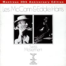 Swiss Movement: Montreux 30th Anniversary Edition Live, Original recording reissued, Original recording remastered Edition by Mccann, Harris (1996) Audio CD