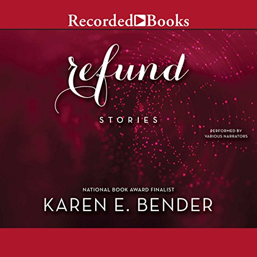 Refund: Stories                   By:                                                                                                                                 Karen E. Bender                               Narrated by:                                                                                                                                 Meredith Orlow,                                                                                        Carine Montbertrand,                                                                                        Eliza Foss,                   and others                 Length: 9 hrs and 12 mins     10 ratings     Overall 3.9