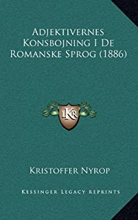 Adjektivernes Konsbojning I de Romanske Sprog (1886)