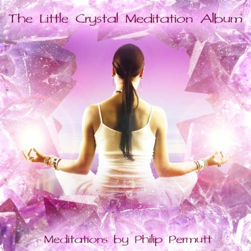 The Little Crystal Meditation audiobook cover art