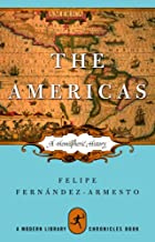 The Americas: A Hemispheric History (Modern Library Chronicles Series Book 13)