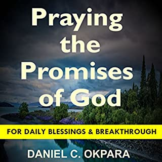 Praying the Promises of God for Daily Blessings and Breakthrough audiobook cover art