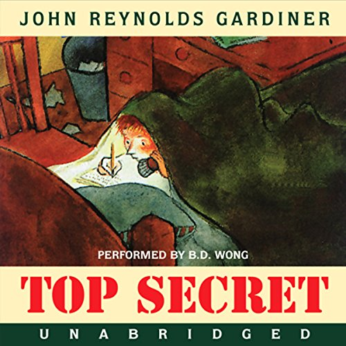 Top Secret                   By:                                                                                                                                 John Reynolds Gardiner                               Narrated by:                                                                                                                                 B.D. Wong                      Length: 1 hr and 33 mins     12 ratings     Overall 4.6