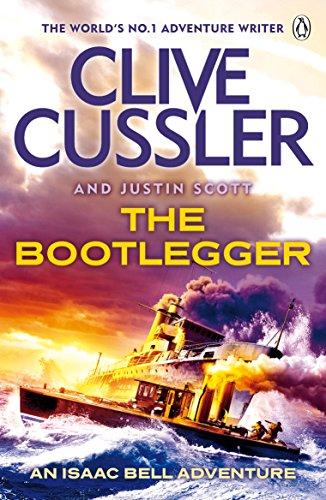 The Bootlegger: Isaac Bell #7 (Isaac Bell Series) (English Edition)