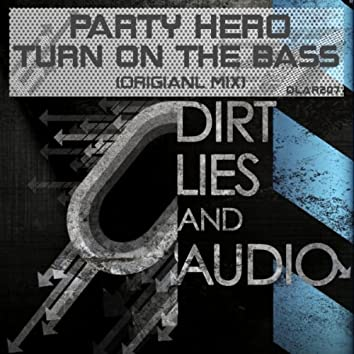 Turn On The Bass