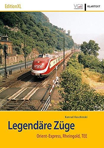 Legendäre Züge: Orient-Express, Rheingold, TEE