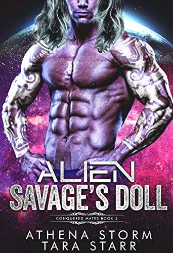 Alien Savage's Doll: A Dark Sci-Fi Romance (Conquered Mates)