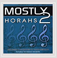 Vol. 2-Mostly Horahs