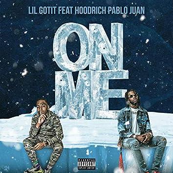 On Me (feat. Hoodrich Pablo Juan)
