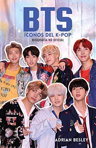 BTS: Íconos del K-Pop: Biografía no oficial