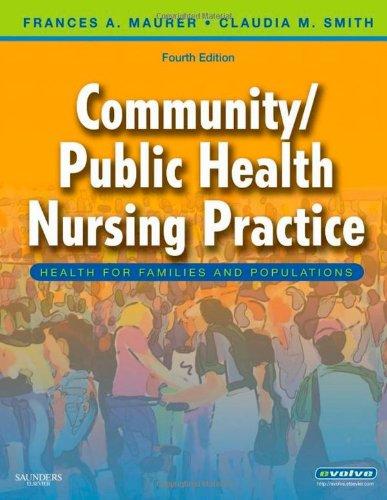 Community/Public Health Nursing Practice: Health for...