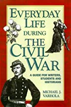 Best everyday life in the civil war Reviews