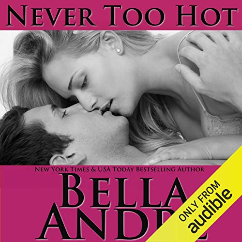 Never Too Hot audiobook cover art