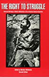 The Right to Struggle: Selected Writings of Monte Melkonian on the Armenian National Question