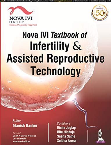 Compare Textbook Prices for Nova IVI Textbook of Infertility & Assisted Reproductive Technology 1 Edition ISBN 9789388958844 by Banker, Manish