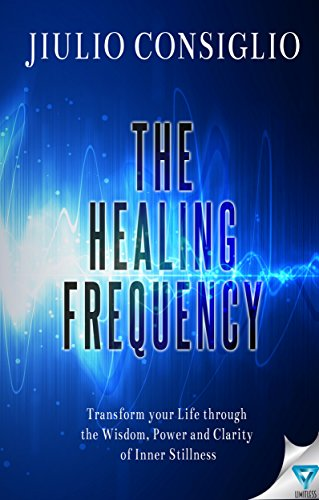 The Healing Frequency by [Jiulio Consiglio]