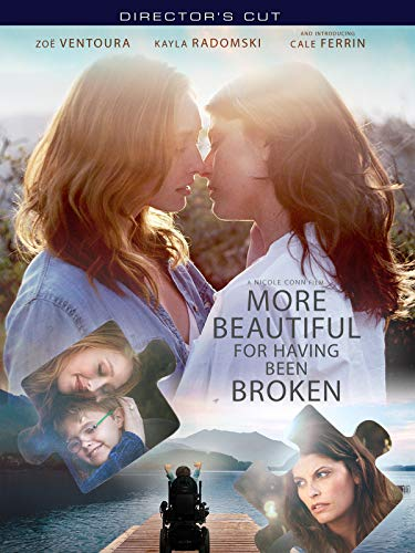 More Beautiful For Having Been Broken - Director's Cu