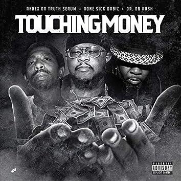 Touching Money (feat. Aone Sick Da Biz & DR. DB Kush)