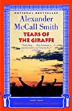Tears of the Giraffe (No. 1 Ladies Detective Agency, Book 2)