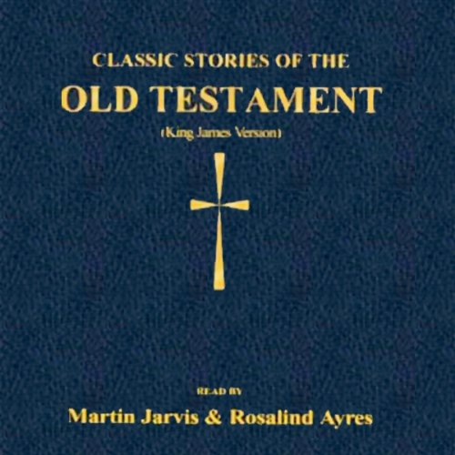 Classic Stories of the Old Testament audiobook cover art