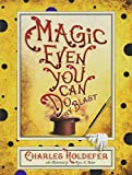 Magic Even You Can Do: By Blast