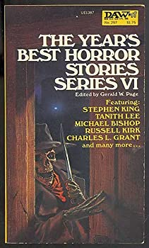 The Year's Best Horror Stories Series VI (Year's Best Horror) 0879973870 Book Cover
