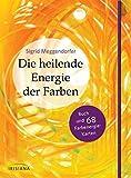 Die heilende Energie der Farben-Set: Buch und 68 Farbenergie-Karten - Sigrid Meggendorfer
