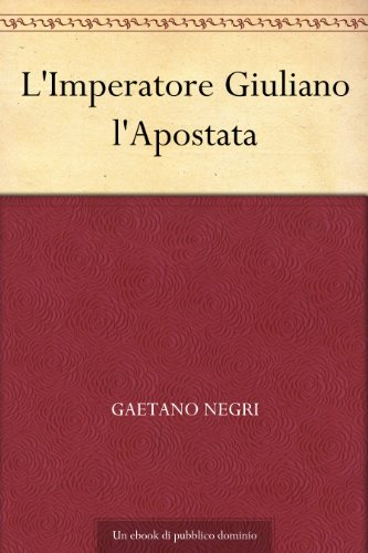L'Imperatore Giuliano l'Apostata
