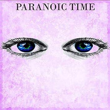 Paranoic Time