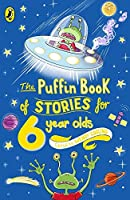 Puffin Book Of Stories For Six Year Olds (The Puffin Book Of...)