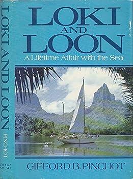 Hardcover Loki & Loon: A lifetime affair with the sea Book