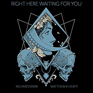 Right Here Waiting (feat. Richard Marx)