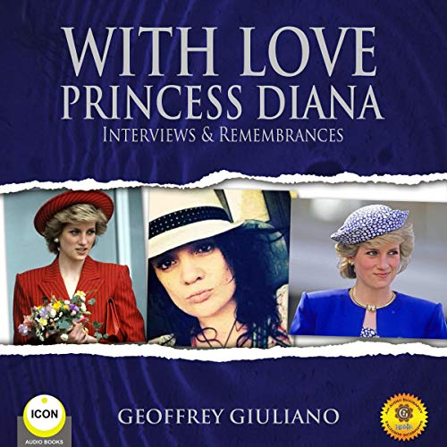 With Love Princess Diana - Interviews Remembrances cover art