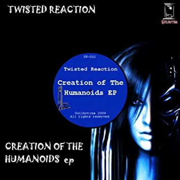 Creation Of The Humanoids Ep