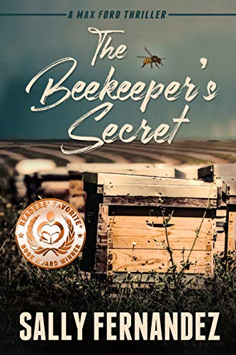 The Beekeeper's Secret (A Max Ford Mystery Thriller Book 2) (English Edition)