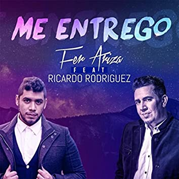 Me Entrego (Version Deluxe) [feat. Ricardo Rodriguez]