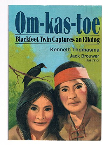 Om-kas-toe: Blackfeet Twin Captures an Elkdog