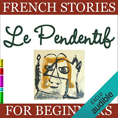 Le Pendentif (French Stories for Beginners) audiobook cover art